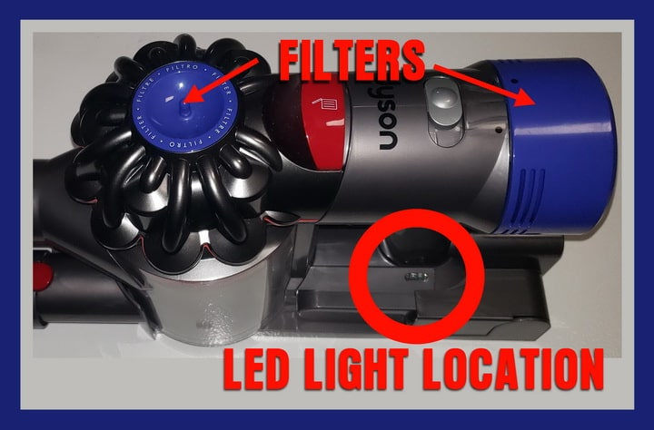DYSON Vacuum - Filter Location and LED Light