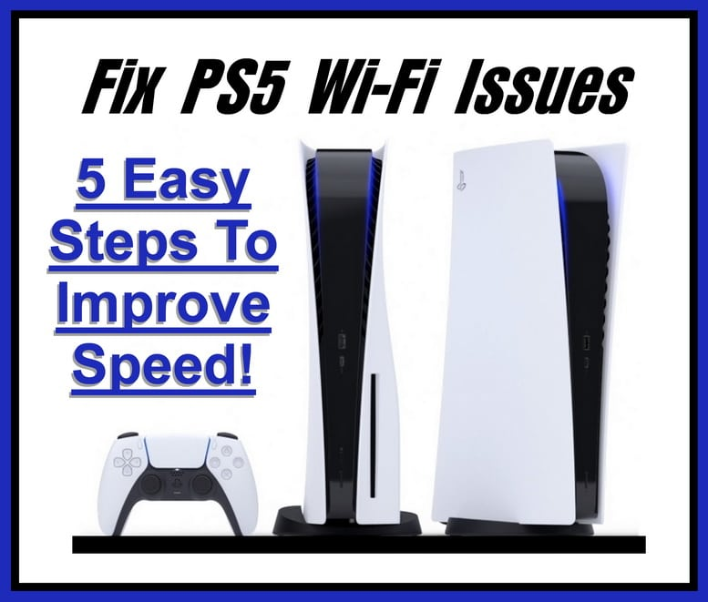 PS5 wifi slow issues fixed
