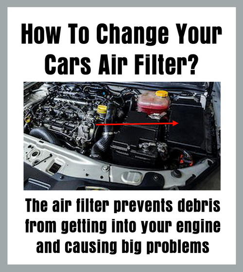 How To Change Your Cars Air Filter