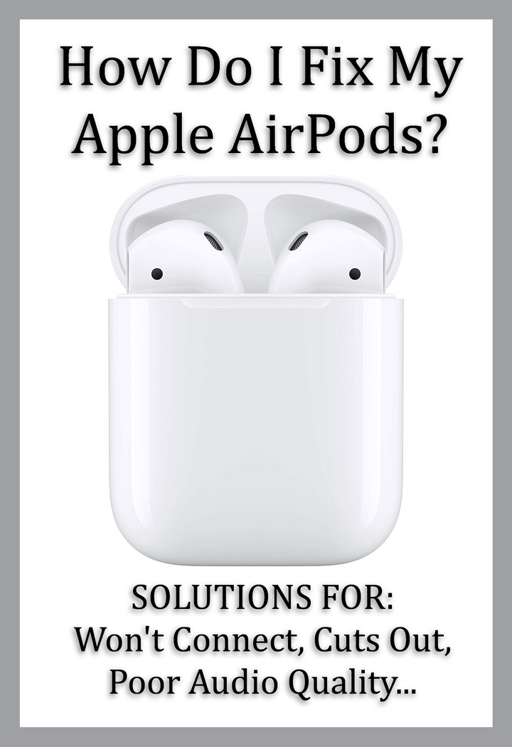 How Do I Fix My Apple AirPods