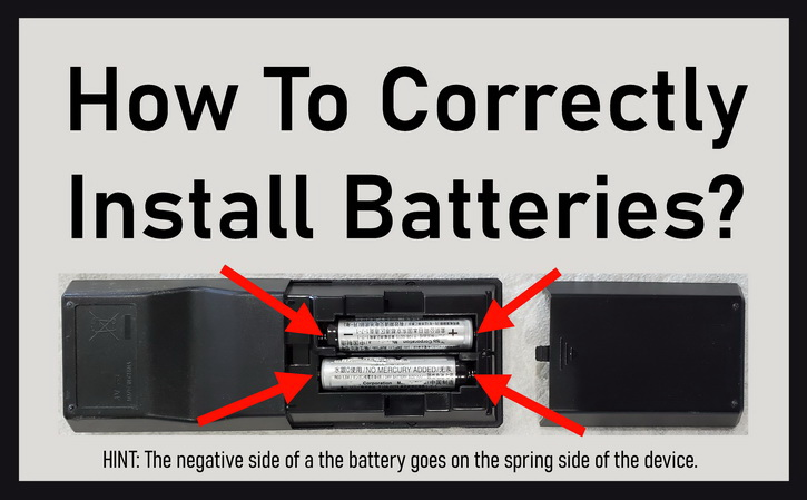 How To Correctly Install Batteries